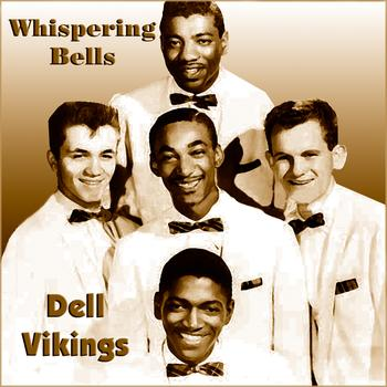 The Dell Vikings Hollywood And Vine Welfare Blues